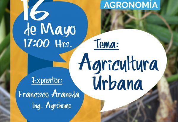 """COLOQUIOS DE AGRONOMÍA """"AGRICULTURA URBANA"""""""