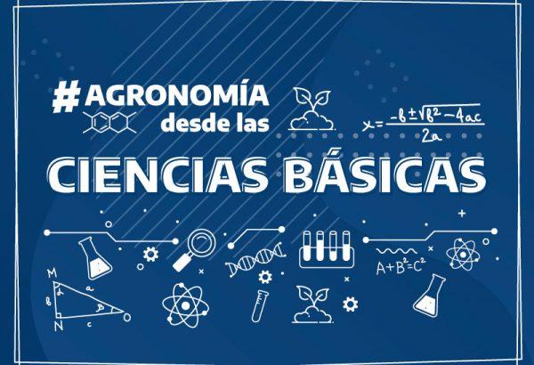Agronomía desde las Ciencias Básicas